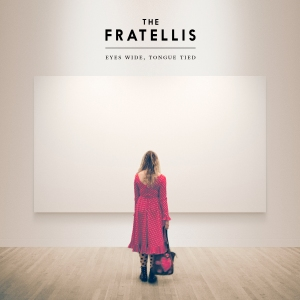 FRATELLIS_eyes wide tongue tied album