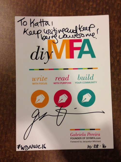 DIY MFA postcard signed by Gabriela Pereira at the Writer's Digest Novel Writing Conference.